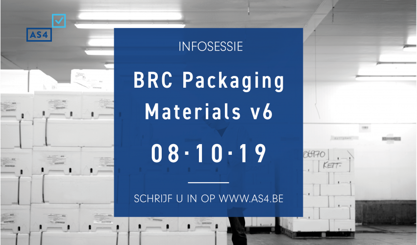 Infosessie BRC Packaging Materials versie 6