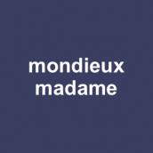 mondieux madame.png