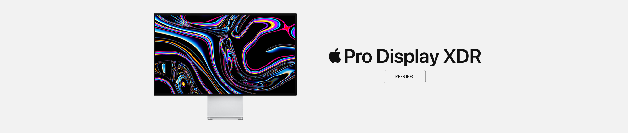 https://dpyxfisjd0mft.cloudfront.net/lab9-2/B2B/Producten%20-%20Grafics/Apple/MacPro2020/Slider-ProDisplayXDR-nl.png?1576058762&w=2000&h=426