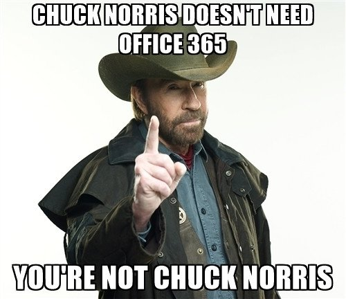 chuck-norris-doesnt-need-office-365-youre-not-chuck-norris.jpg