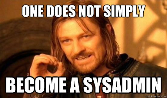 sysadmin-meme.jpg