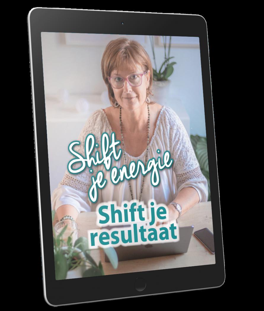 Shift je energie, shift je resultaat