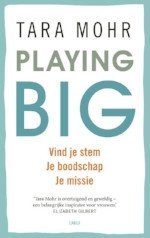 Tara Mohr, playing big, spirtualiteit, sabine van Meenen