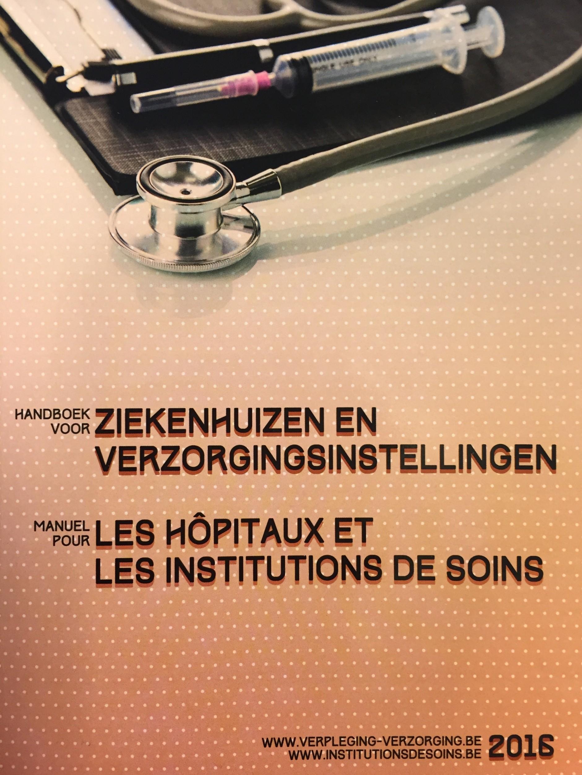 Manuels pour Hôpitaux et Etablissements de soins.